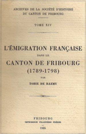 AA14 L'émigration française dans le canton de Fribourg (1789-1798)