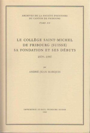 AA20 Le Collège Saint-Michel de Fribourg (Suisse)