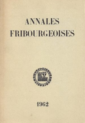 AF45 Annales fribourgeoises 1962