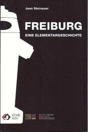 NA09.2 Freiburg: Eine Elementargeschichte