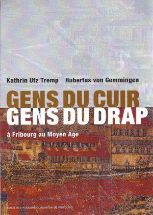 NA14 Gens du cuir, gens du drap à Fribourg et au Moyen Age