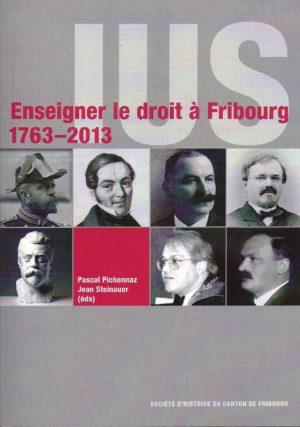 NA15 IUS: Enseigner le droit à Fribourg 1763-2013