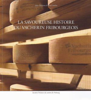NA20.1 La savoureuse histoire du vacherin fribourgeois