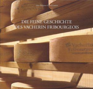 NA20.2 Die feine Geschichte des Vacherin fribourgeois