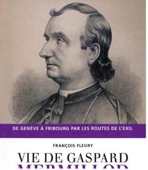 NA26 Vie de Gaspard Mermillod