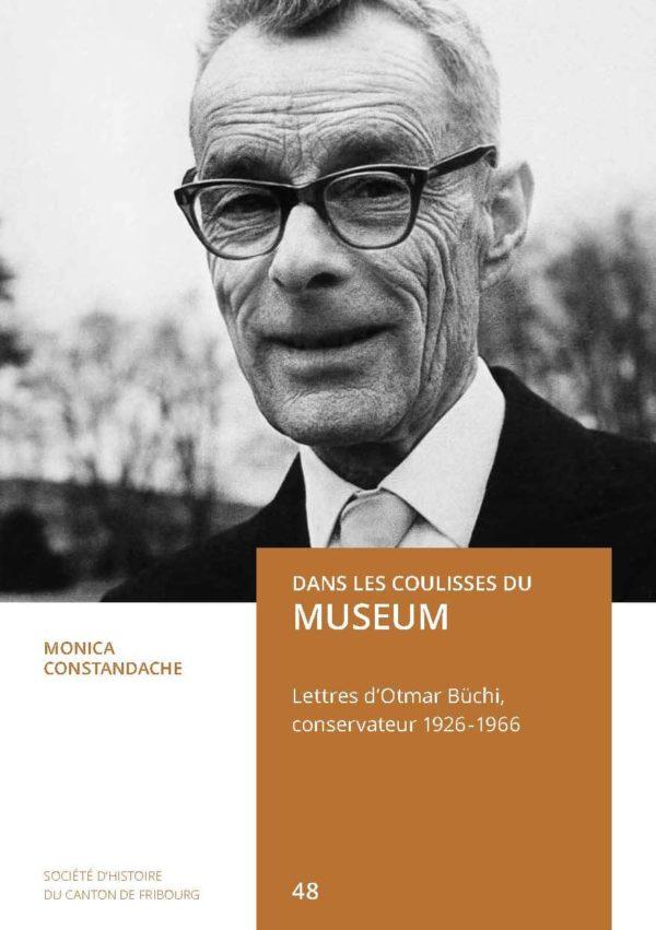 NA48 Dans les coulisses du Museum. Lettres d'Otmar Büchi, conservateur 1926-1946